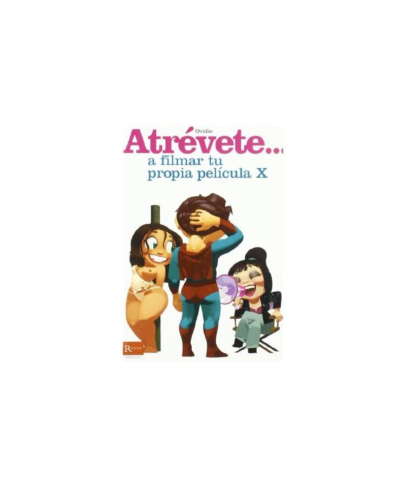 ATREVETE A FILMAR TU PROPIA PELICULA X